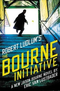 Robert Ludlum's The Bourne Initiative - Eric Lustbader (Hardcover)