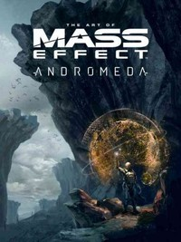 The Art of Mass Effect Andromeda - Bioware (Hardcover)