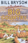 Notes From a Big Country - Bill Bryson (Paperback)
