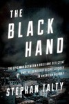 The Black Hand - Stephan Talty (Hardcover)