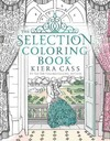 The Selection Coloring Book - Kiera Cass (Paperback)