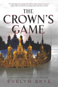 The Crown's Game - Evelyn Skye (Paperback)