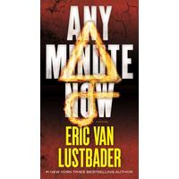 Any Minute Now - Eric Lustbader (Paperback)