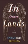 In Other Lands - Sarah Rees Brennan (Hardcover)