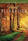 Relax: Forest Relaxation (Region 1 DVD)