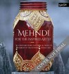 Mehndi For the Inspired Artist - Heather Caunt-Nulton (Paperback)