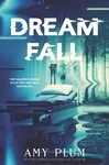 DreamFall - Amy Plum (Hardcover)