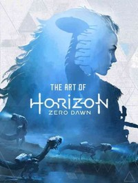 The Art of Horizon Zero Dawn - Titan Books (Hardcover)