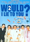 Would I Lie to You? 2 La Verite Si Je (Region 1 DVD)