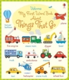My First Word Book About Things That Go - Holly Bathie (Board book)