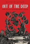 Out of the Deep - Walter De La Mare (Paperback)