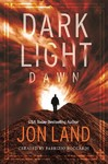 Dark Light - Jon Land (Hardcover)