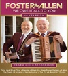 Foster & Allen - We Owe It All to You (DVD)