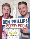 Sorry Bro! - Ben Phillips Media Limited (Hardcover)