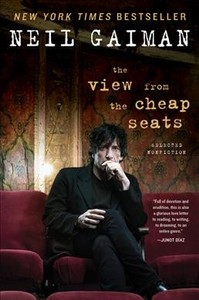 The View from the Cheap Seats - Neil Gaiman (Paperback)
