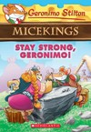 Stay Strong, Geronimo! - Geronimo Stilton (Paperback)
