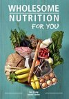 Wholesome Nutrition For You - Ian Craig (Paperback)