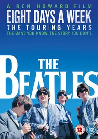 The Beatles - Eight Days a Week(the Touring Years (DVD) - Cover