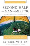 Second Half for the Man in the Mirror - Patrick Morley (Paperback)