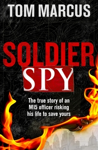 Soldier Spy - Tom Marcus (Paperback) - Cover