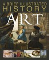 A Brief Illustrated History of Art - David West (Library)