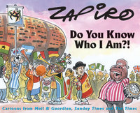 Do You Know Who I Am?! - Zapiro (Paperback)