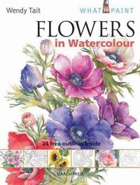 Flowers In Watercolour - Wendy Tait (Paperback) - Cover