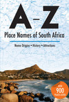 A-Z of Place Names of South Africa - Ann Gadd (Paperback)