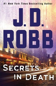 Secrets in Death - J. D. Robb (Hardcover)
