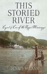 This Storied River - Dennis McCann (Paperback)