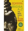 Madiba A to Z : The many faces of Nelson Mandela - Danny Schechter (Paperback) Cover