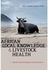 African Local Knowledge and Livestock Health - William Beinart (Paperback)