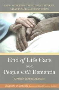End of Life Care for People With Dementia - Murna Downs (Paperback) - Cover
