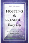 Hosting the Presence Every Day - Bill Johnson (Paperback)