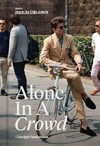 Men In This Town: Alone In a Crowd - Giuseppe Santamaria (Hardcover)