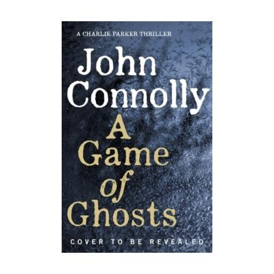 Game of Ghosts - John Connolly (Trade Paperback)