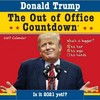 2017 Donald Trump Out of Office Countdown Wall Calendar - Sourcebooks (Calendar)