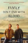 Family Don't End With Blood - Lynn S. Zubernis (Paperback)