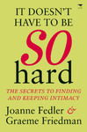 It Doesn't Have to Be So Hard - Joanne Fedler (Paperback)
