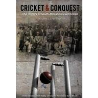 Cricket and Conquest - Andre Odendaal (Paperback)
