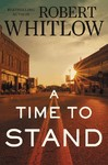Time to Stand - Robert Whitlow (Paperback)