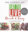 Eat to Live Quick and Easy Cookbook - Joel Fuhrman (Hardcover)