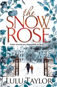 Snow Rose - Lulu Taylor (Paperback) - Cover