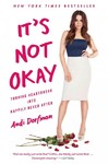 It's Not Okay - Andi Dorfman (Paperback)