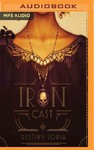 Iron Cast - Destiny Soria (CD/Spoken Word)