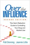 Over the Influence - Patt Denning (Paperback)
