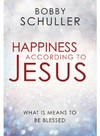 Happiness According to Jesus - Bobby Schuller (Paperback)