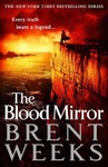 The Blood Mirror - Brent Weeks (Paperback)