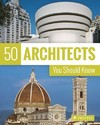 50 Architects You Should Know - Isabel Kuhl (Paperback)