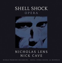 Nick Cave / Lens, Nicholas - Shell Shock: Opera (CD) - Cover